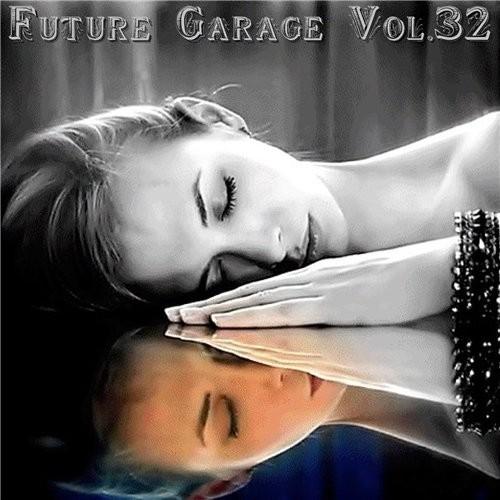 Изображение для VA / Future Garage Vol.32 (2015) MP3, 320 kbps (кликните для просмотра полного изображения)
